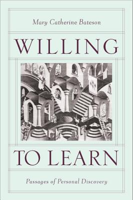 Willing to Learn: Passages of Personal Discovery Cover Image