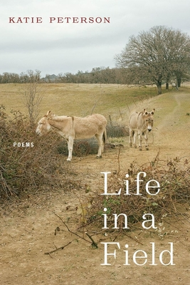 Life in a Field: Poems Cover Image