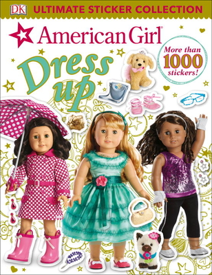 Ultimate Sticker Collection: American Girl Dress-Up Cover Image