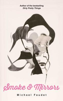 Smoke & Mirrors (Michael Faudet #3) Cover Image