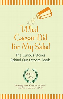 What Caesar Did for My Salad Cover Image