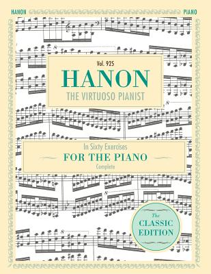 Hanon: The Virtuoso Pianist in Sixty Exercises, Complete (Schirmer's Library of Musical Classics, Vol. 925) Cover Image
