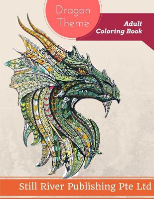 Dragon Theme: Adult Coloring Book Cover Image