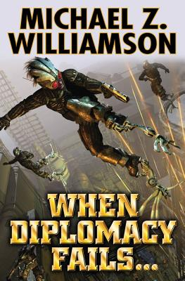 When Diplomacy Fails... (Freehold #8) Cover Image