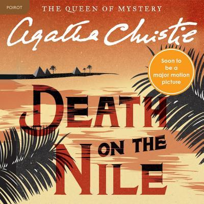 Death on the Nile Lib/E: A Hercule Poirot Mystery (Hercule Poirot Mysteries (Audio) #1937) Cover Image