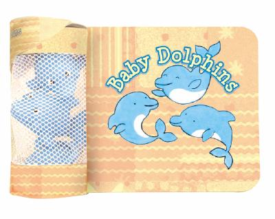 Baby Dolphins Bath Book [With 3 Rubber Dolphins] (Ibaby) Cover Image