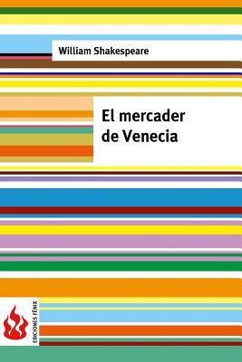 El Mercader de Venecia: Low Cost. Edición Limitada Cover Image