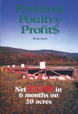 Pastured Poultry Profits Cover Image