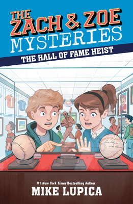 The Hall of Fame Heist (Zach and Zoe Mysteries, The) Cover Image