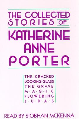 Collected Stories of Katherine Anne Porter Cover