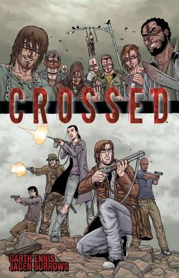 Crossed, Volume 1 Cover Image