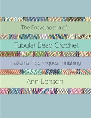 The Encyclopedia of Tubular Bead Crochet Cover Image