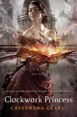 Clockwork Princess (The Infernal Devices #3) Cover Image