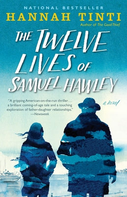 The Twelve Lives of Samuel Hawley Cover Image