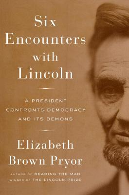Cover for Six Encounters with Lincoln