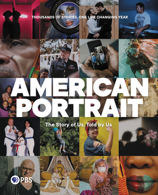 American Portrait: The Story of Us, Told by Us Cover Image