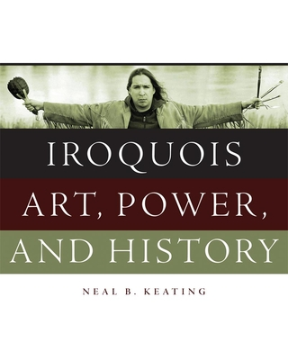Iroquois Art, Power, and History Cover Image
