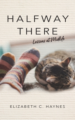 Halfway There: Lessons at Midlife Cover Image