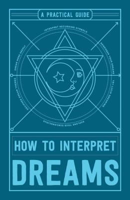 How to Interpret Dreams: A Practical Guide Cover Image