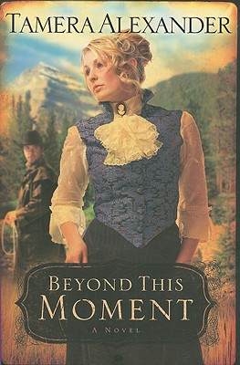 Cover for Beyond This Moment (Timber Ridge Reflections #2)