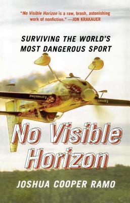No Visible Horizon: Surviving the World's Most Dangerous Sport Cover Image