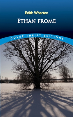 Ethan Frome (Dover Thrift Editions) Cover Image
