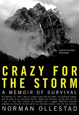 Crazy for the Storm: A Memoir of Survival Cover Image