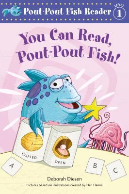 You Can Read, Pout-Pout Fish! (A Pout-Pout Fish Reader #4) Cover Image