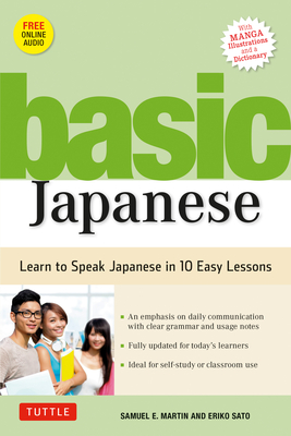 Basic Japanese: Learn to Speak Japanese in 10 Easy Lessons (Fully Revised and Expanded with Manga Illustrations, Audio Downloads & Jap Cover Image