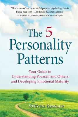 The 5 Personality Patterns: Your Guide to Understanding Yourself and Others and Developing Emotional Maturity Cover Image