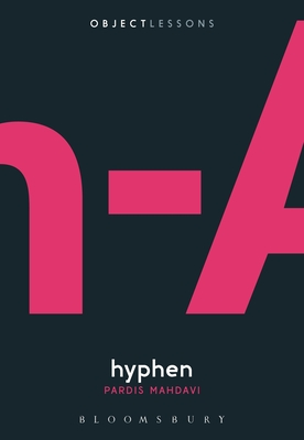 Hyphen (Object Lessons) Cover Image