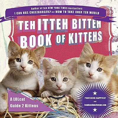 Teh Itteh Bitteh Book of Kittehs Cover
