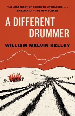 A DIFFERENT DRUMMER - by William Melvin Kelley