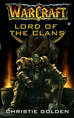 Warcraft: Lord of the Clans cover image
