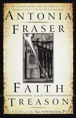 Faith and Treason: The Story of the Gunpowder Plot Cover Image