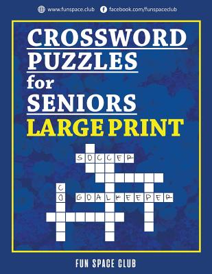 Crossword Puzzles for Seniors Large Print: Crossword Easy Puzzle Books Cover Image