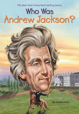Who Was Andrew Jackson? (Who Was?) Cover Image