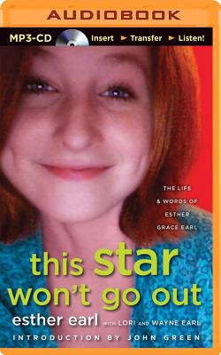 This Star Won't Go Out: The Life & Words of Esther Grace Earl Cover Image