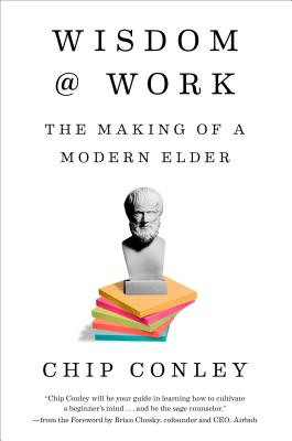 Wisdom at Work: The Making of a Modern Elder Cover Image
