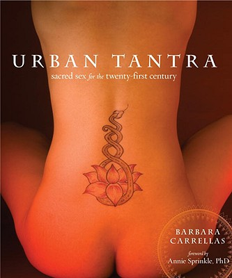 Urban Tantra: Sacred Sex for the Twenty-First Century Cover Image