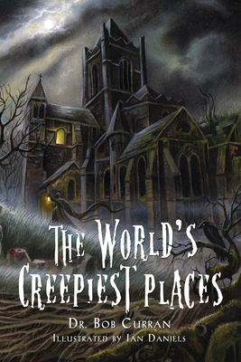 The World's Creepiest Places Cover