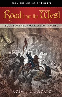 Road from the West: Book I of the Chronicles of Tancred Cover Image