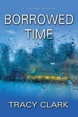 Borrowed Time (A Chicago Mystery #2) Cover Image