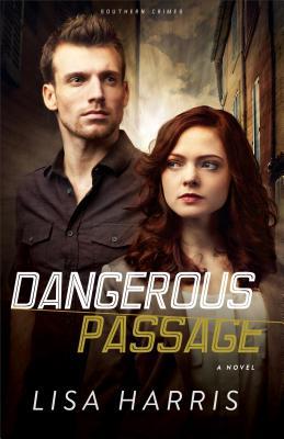 Dangerous Passage (Southern Crimes #1) Cover Image