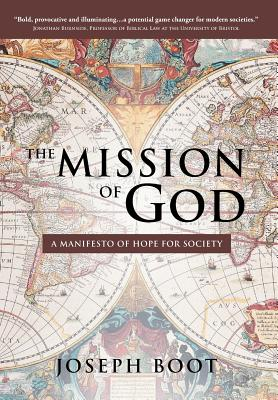 The Mission of God: A Manifesto of Hope for Society Cover Image