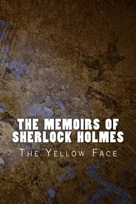 The Memoirs of Sherlock Holmes: The Yellow Face Cover Image