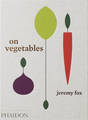 On Vegetables: Modern Recipes for the Home Kitchen Cover Image