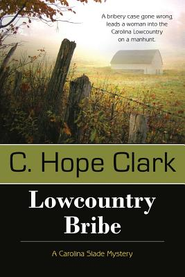 Lowcountry Bribe (Carolina Slade Mystery) Cover Image