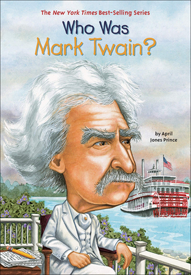 Cover for Who Was Mark Twain? (Who Was...?)