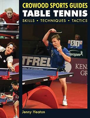 Table Tennis: Skills, Techniques, Tactics Cover Image